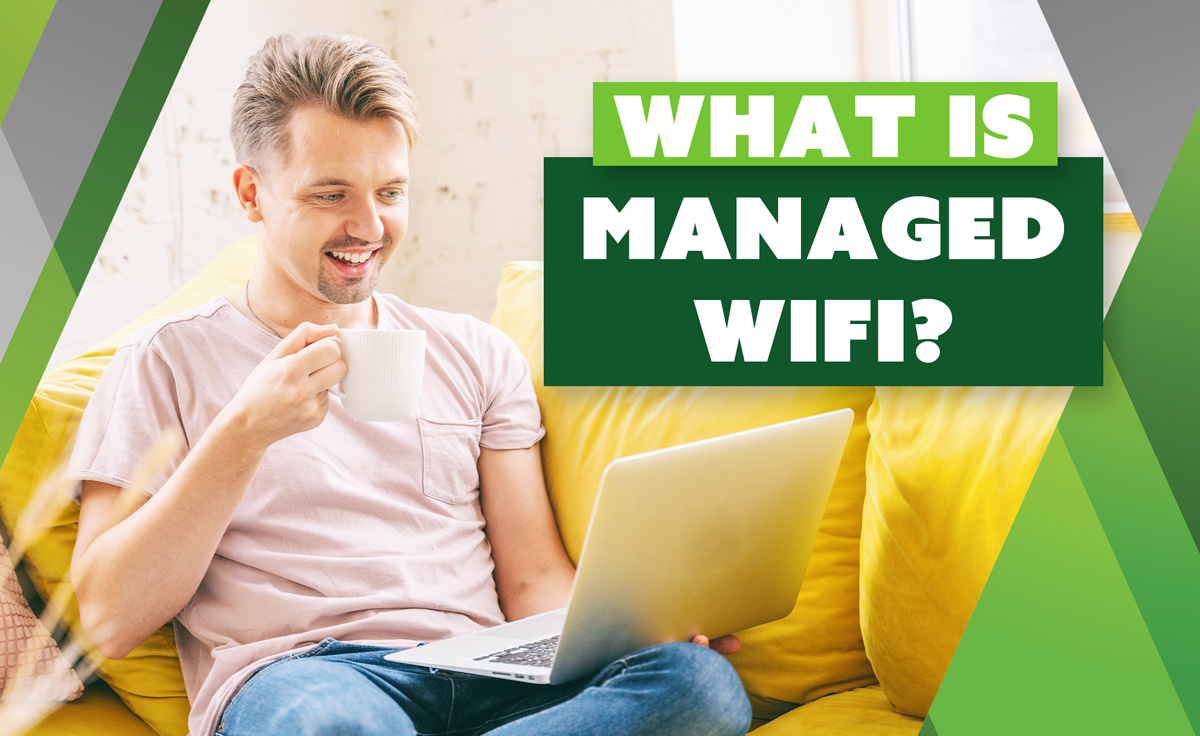 What is Managed WiFi?