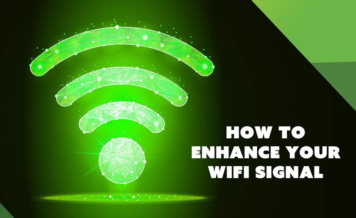 How to Enhance Your WiFi Signal