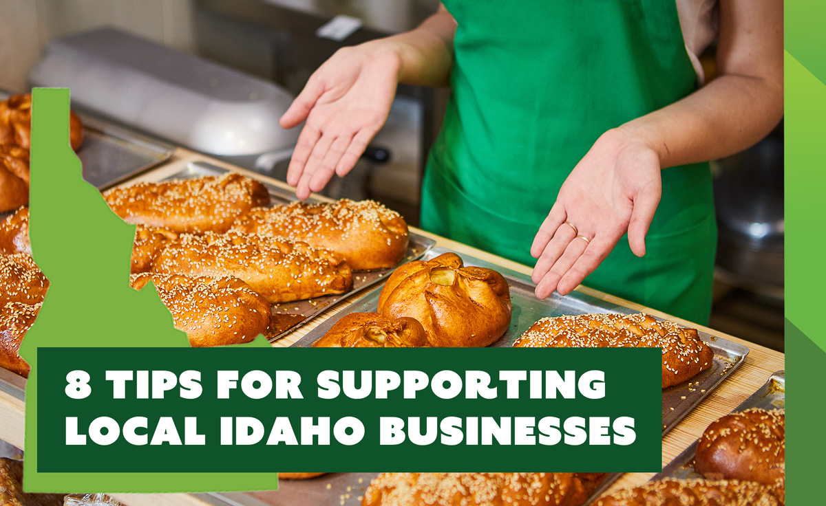 8 Tips for Supporting Your Local Idaho Businesses